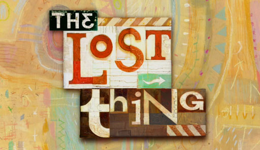 """The Lost Thing"""
